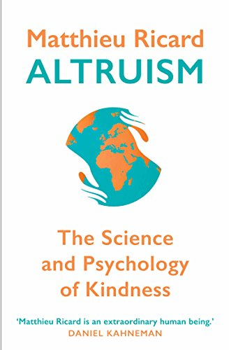 9780857897015: Altruism: The Science and Psychology of Kindness