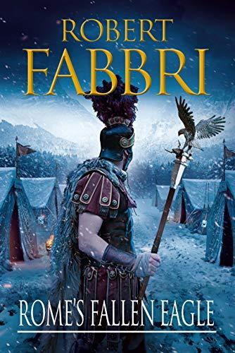 Rome's Fallen Eagle (VESPASIAN): Robert Fabbri