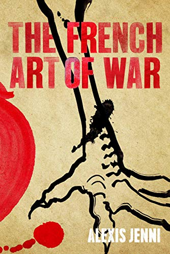 9780857897527: The French Art of War