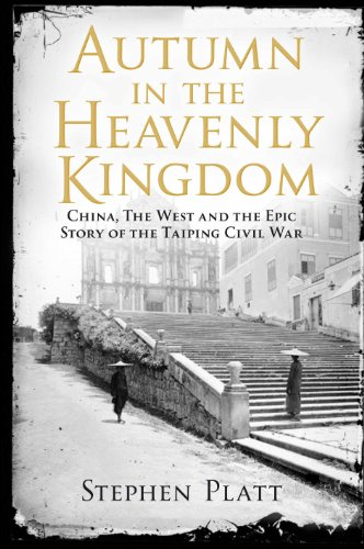 9780857897688: Autumn in the Heavenly Kingdom: China, the West and the Epic Story of the Taiping Civil War