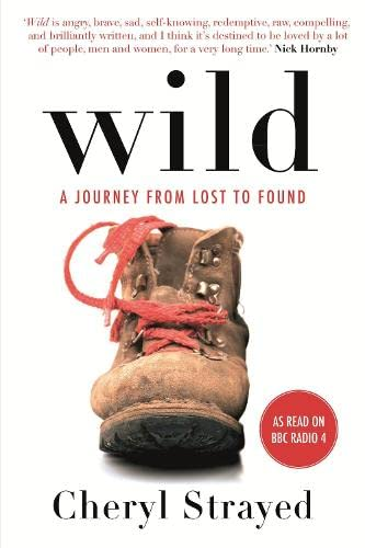 9780857897756: Wild: A Journey from Lost to Found