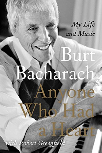 9780857898029: Anyone Who Had a Heart: The Autobiography of Burt Bacharach