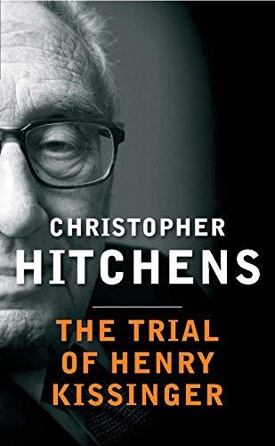 9780857898371: The Trial Of Henry Kissinger
