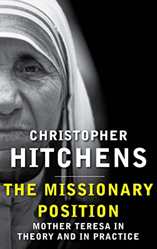 9780857898395: The Missionary Position: Mother Teresa in Theory and Practice
