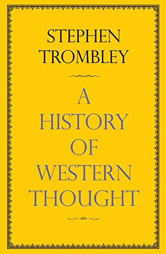 A History of Western Thought: Trombley, Stephen