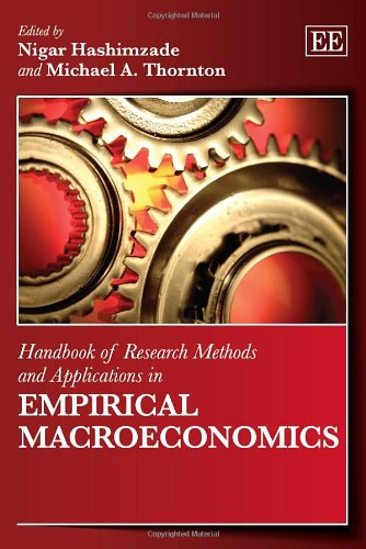 9780857931016: Handbook of Research Methods and Applications in Empirical Macroeconomics (Handbooks of Research Methods and Applications Series)