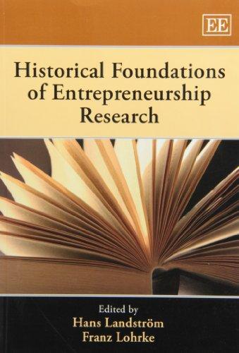 Historical Foundations of Entrepreneurship Research: Landstrom, Hans (EDT)/ Lohrke, Franz (EDT)