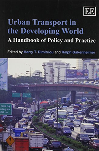 9780857931399: Urban Transport in the Developing World: A Handbook of Policy and Practice