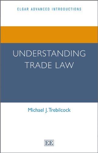 9780857931450: Understanding Trade Law (Elgar Advanced Introductions Series)