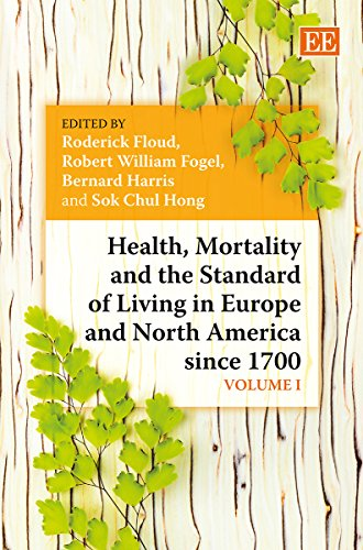 9780857931788: Health, Mortality and the Standard of Living in Europe and North America Since 1700