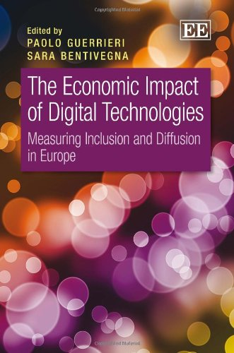 9780857931887: The Economic Impact of Digital Technologies: Measuring Inclusion and Diffusion in Europe