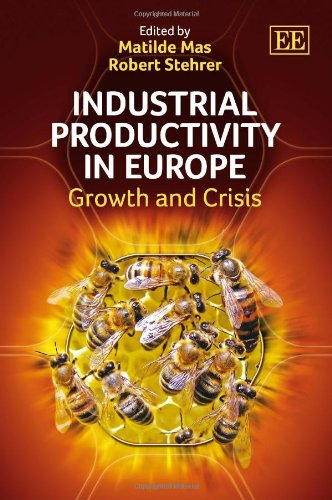 9780857932099: Industrial Productivity in Europe: Growth and Crisis