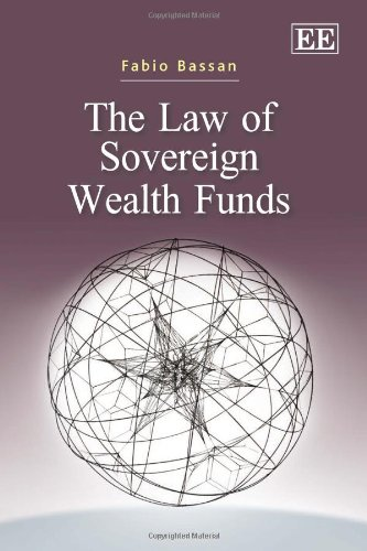 9780857932358: The Law of Sovereign Wealth Funds