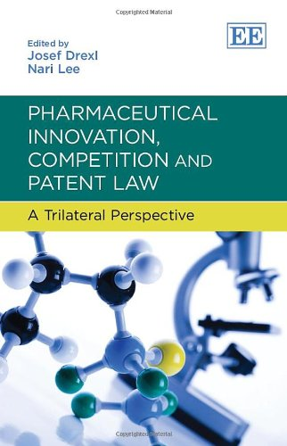 9780857932457: Pharmaceutical Innovation, Competition and Patent Law: A Trilateral Perspective