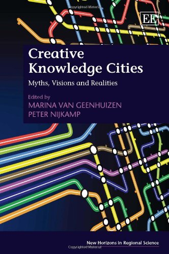 9780857932846: Creative Knowledge Cities: Myths, Visions and Realities (New Horizons in Regional Science Series)