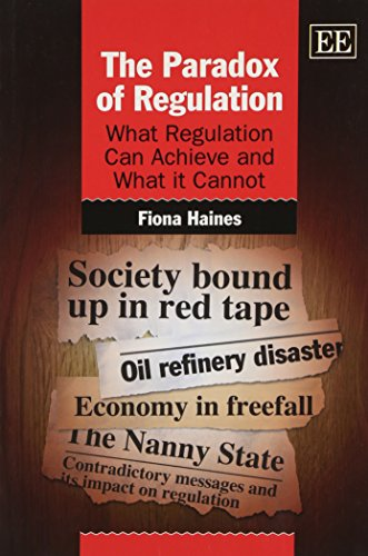 9780857932945: The Paradox of Regulation: What Regulation Can Achieve and What It Cannot