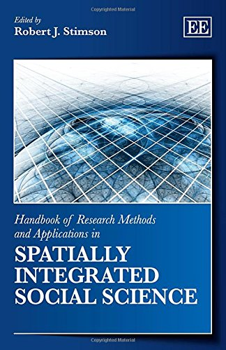 Handbook of Research Methods and Applications in Spatially Integrated Social Science (Handbook of ...