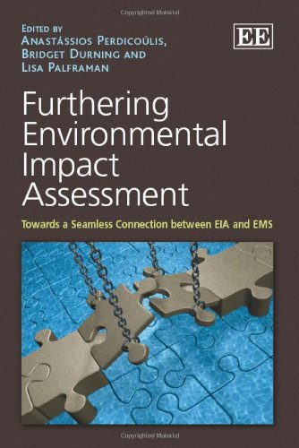 9780857933270: Furthering Environmental Impact Assessment: Towards a Seamless Connection Between EIA and EMS