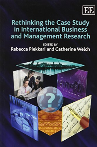 9780857933331: Rethinking the Case Study in International Business and Management Research
