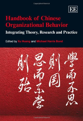 9780857933393: Handbook of Chinese Organizational Behavior: Integrating Theory, Research and Practice (Elgar Original Reference) (Research Handbooks in Business and Management Series)