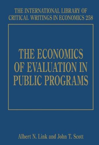Economics of Evaluation in Public Programs (Hardcover): Albert N Link