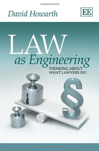 9780857933775: Law As Engineering: Thinking About What Lawyers Do
