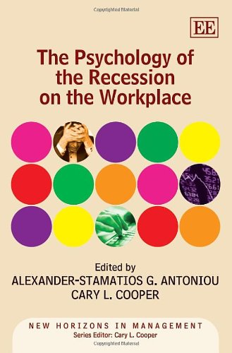 9780857933836: The Psychology of the Recession on the Workplace (New Horizons in Management)