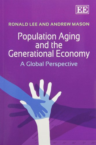 9780857934642: Population Aging and the Generational Economy: A Global Perspective