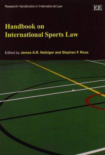 Handbook on International Sports Law (Research Handbooks: James A.R. Nafziger,