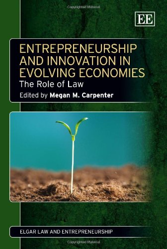 9780857934697: Entrepreneurship and Innovation in Evolving Economies: The Role of Law (Elgar Law and Entrepreneurship series)