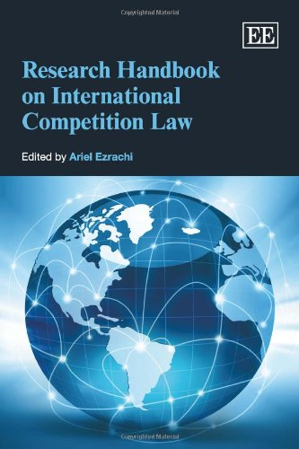 Research Handbook on International Competition Law (Research Handbooks in International Law Series)...