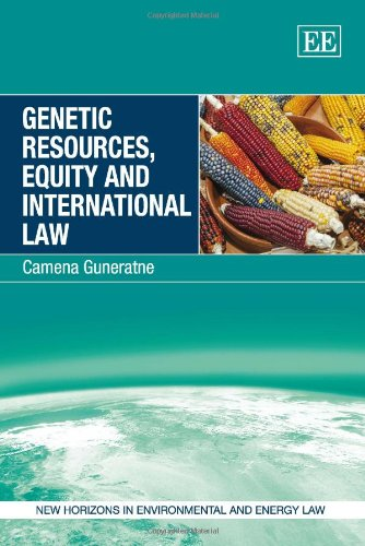 9780857934949: Genetic Resources, Equity and International Law (New Horizons in Environmental and Energy Law Series)
