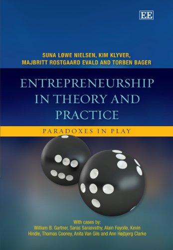 9780857935298: Entrepreneurship in Theory and Practice: Paradoxes in Play
