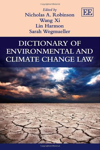 9780857935779: Dictionary of Environmental and Climate Change Law (Elgar Original Reference)