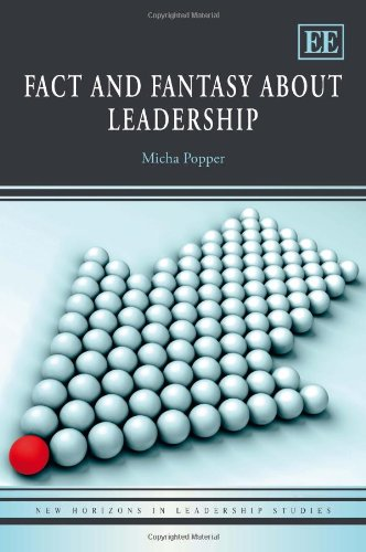 9780857936141: Fact and Fantasy About Leadership (New Horizons in Leadership Studies series)