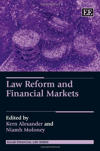 9780857936622: Law Reform and Financial Markets (Elgar Financial Law Series)