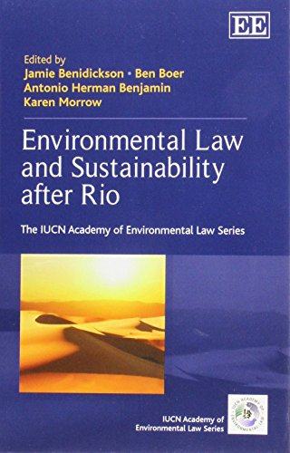 Environmental Law and Sustainability After Rio (The: Jamie Benidickson, Ben