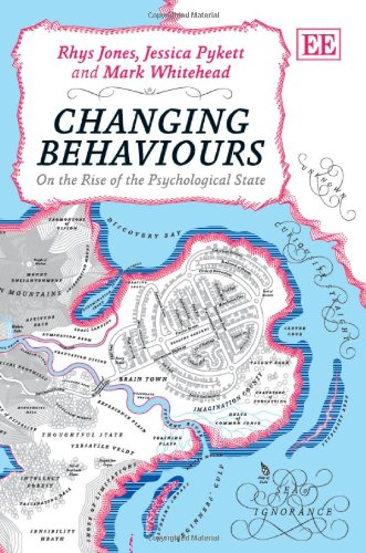 9780857936875: Changing Behaviours: On the Rise of the Psychological State