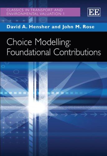 Choice Modelling: Foundational Contributions (Hardback)
