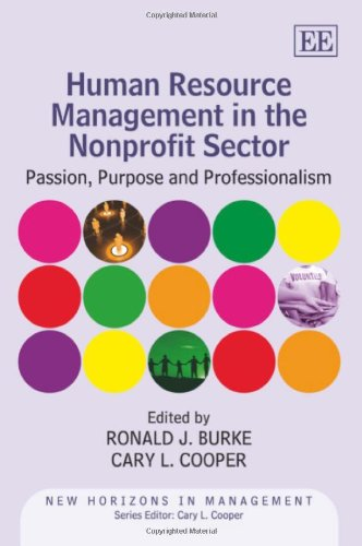 9780857937292: Human Resource Management in the Nonprofit Sector: Passion, Purpose and Professionalism (New Horizons in Management series)