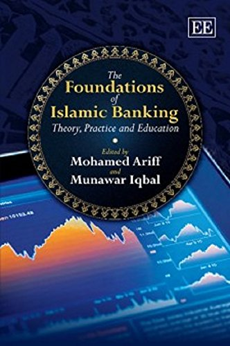 9780857937407: The Foundations of Islamic Banking: Theory, Practice and Education