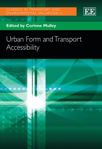 9780857937490: Urban Form and Transport Accessibility (Classics in Transport and Environmental Valuation)
