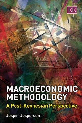 9780857937582: Macroeconomic Methodology: A Post-Keynesian Perspective