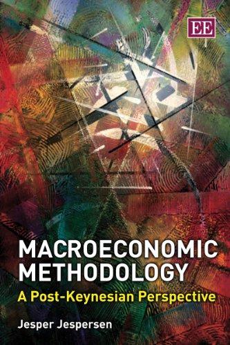 9780857937582: Macroeconomic Methodology: A Post-Keynesian Perspective
