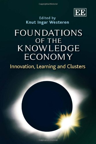 9780857937711: Foundations of the Knowledge Economy: Innovation, Learning and Clusters