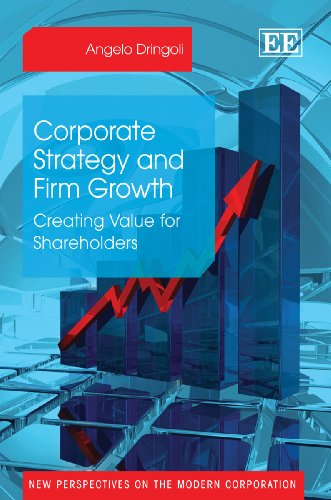 9780857938275: Corporate Strategy and Firm Growth: Creating Value for Shareholders (New Perspectives on the Modern Corporation Series)