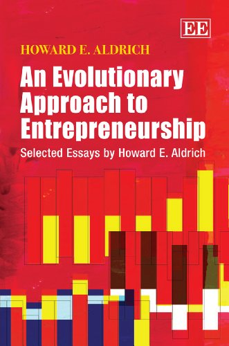 9780857938466: An Evolutionary Approach to Entrepreneurship: Selected Essays by Howard E. Aldrich
