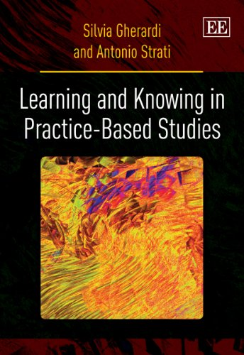 9780857938541: Learning and Knowing in Practice-Based Studies