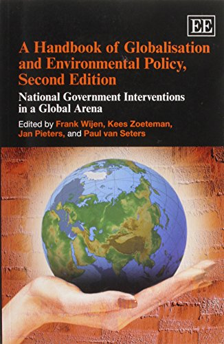 9780857938787: A Handbook of Globalisation and Environmental Policy, Second Edition: National Government Interventions in a Global Arena (Elgar Original Reference)