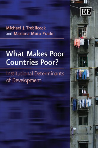 9780857938916: What Makes Poor Countries Poor?: Institutional Determinants of Development